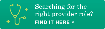 Searching for the right provider role?